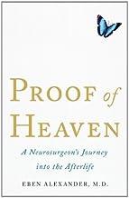 Proof of Heaven (PROOF OF HEAVEN Hardcover edition) (Proof of Heaven)