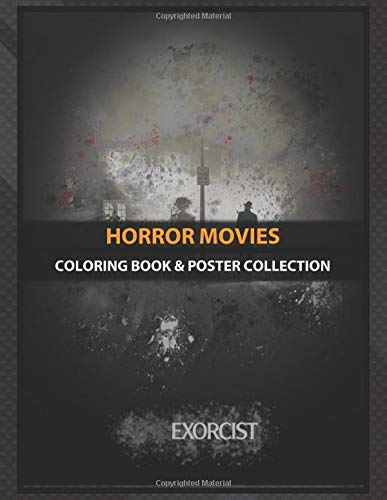 Coloring Book & Poster Collection: Horror Movies The Exorcist Splatter Movies