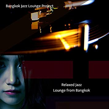 Relaxed Jazz Lounge from Bangkok