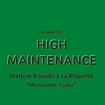 Me Gustan Todas (As Heard In High Maintenance)