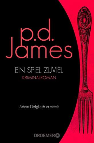 Ein Spiel zuviel: Roman (Die Dalgliesh-Romane, Band 1)
