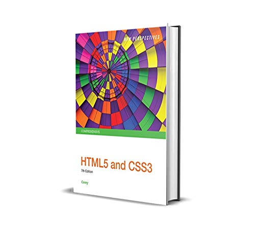 New Perspectives HTML5 and CSS3: Comprehensive 7th Edition (English Edition)