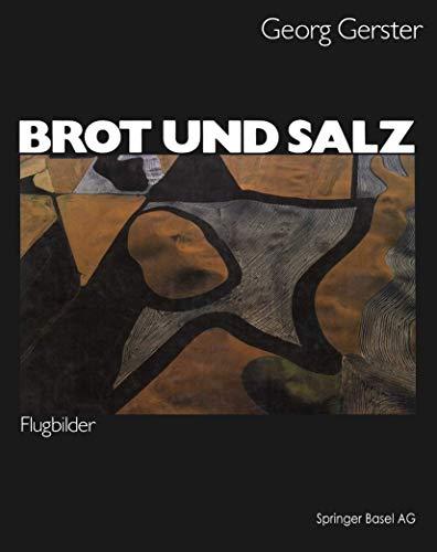 Brot und Salz: Flugbilder