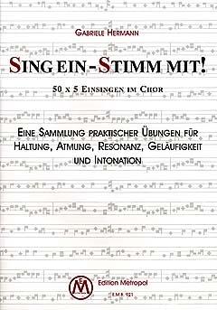 SING EIN - STIMM MIT 1 - arrangiert für Chor [Noten / Sheetmusic] Komponist: HERMANN GABRIELE
