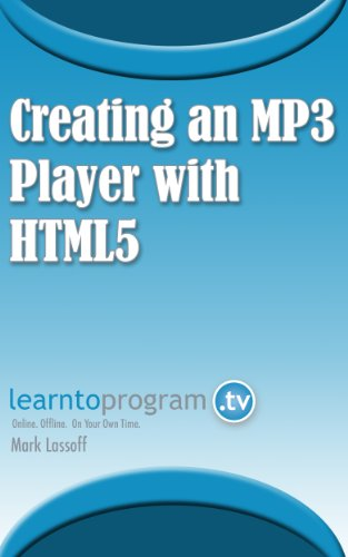 Creating an MP3 Player with HTML5 (English Edition)