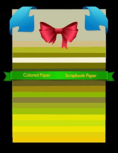 Scrapbook Paper: Colored Paper Scrapbook Paper Yellow Group Colored Sheet Series (Scrapbook Paper Yellow Group Colored Sheet Series 7, Band 7)