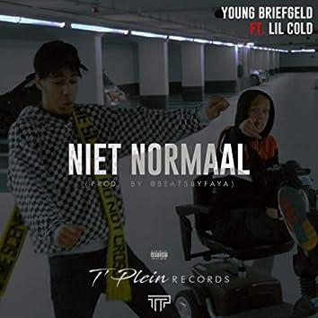 Niet Normaal (feat. Lil Cold)