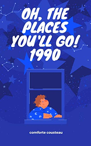Oh, the Places You'll Go! 1990 (English Edition)