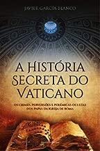 A História Secreta do Vaticano (Portuguese Edition)