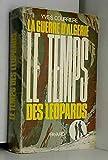 La guerre d'Algérie, tome 2 - Le temps des leopards