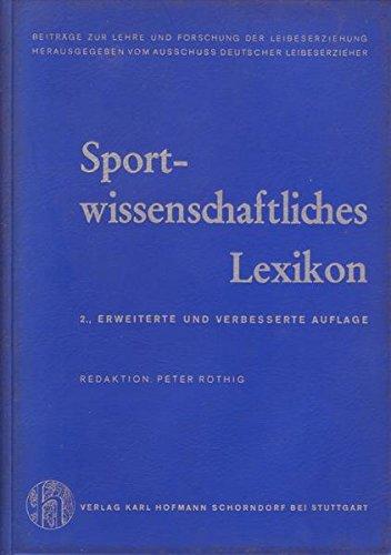 Sportwissenschaftliches Lexikon 2., erweiterte und verbesserte Auflage