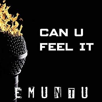 Can U Feel It