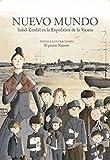 Nuevo Mundo.: Isabel Zendal en la Expedición de la Vacuna.