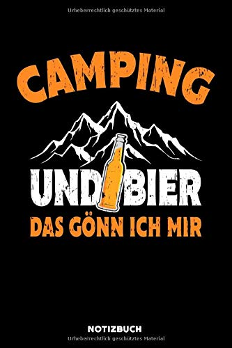 Camping und Bier: Notizbuch für Camper / liniert / DIN A5 15.24cm x 22.86 cm / US 6 x 9 inches / 120 Seiten / Soft Cover