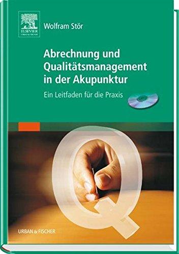 Abrechnung und Qualitätsmanagement in der Akupunktur: Ein Leitfaden für die Praxis