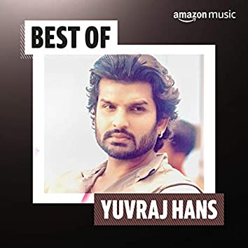 Best of Yuvraj Hans