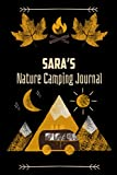 Sara's Nature Camping Journal: Travel Notebook / Ruled Journal / Gift Diary, Vacation Camping Notebook (120 pages 6x9, Soft Space Cover, Matte Finish)