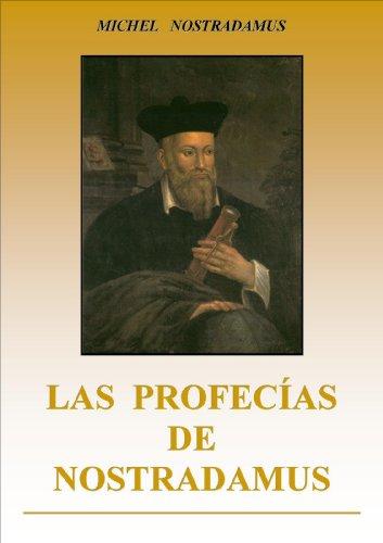 Las Profecías De Nostradamus Spanish Edition Kindle Edition By Nostradamus Michel Religion Spirituality Kindle Ebooks