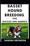 Basset Hound Breeding For Novices And Dummies