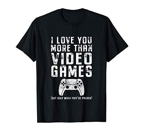 Te Amo Más Que Videojuegos Gamer Regalo De San Valentín Camiseta