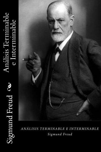 Analisis Terminable e Interminable (Spanish Edition)