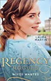 Regency Rogues: Wives Wanted: An Earl in Want of a Wife (The Eastway Cousins) / Heiress on the Run (The Eastway Cousins) (English Edition)