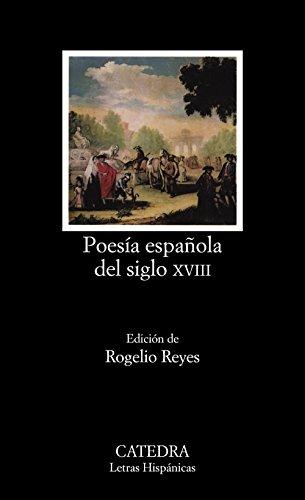 Poesía española del siglo XVIII (Letras Hispánicas)