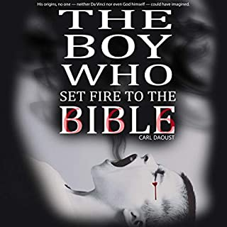 The Boy Who Set Fire to the Bible audiobook cover art