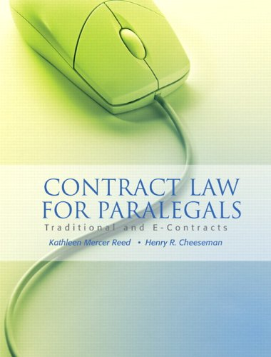Contract Law for Paralegals: Traditional and E-Contracts