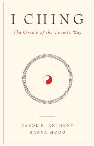 I Ching, The Oracle of the Cosmic Way (English Edition)