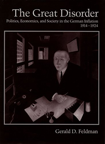 The Great Disorder: Politics, Economics, and Society in the German Inflation, 1914-1924 (English Edition)