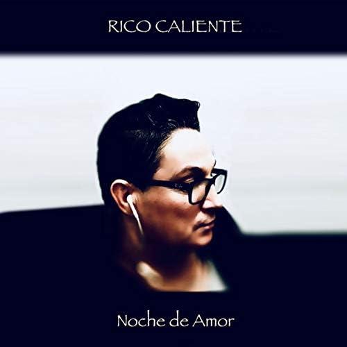 Rico Caliente