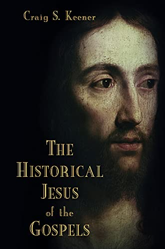 The Historical Jesus of the Gospels (English Edition)