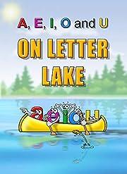 A, E, I, O & U on Letter Lake
