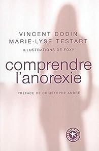 Comprendre l'anorexie par Vincent Dodin