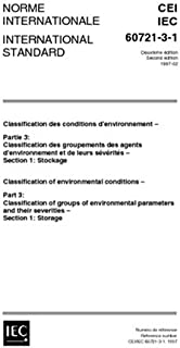 IEC 60721-3-1 Ed. 2.0 b:1997, Classification of environmental conditions - Part 3 Classification of groups of environmental parameters and their severities - Section 1: Storage