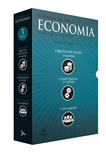 O Essencial da Economia. O Capital,(Compêndio), Utilitarismo, a Riqueza das Nações (Compêndio) - Caixa