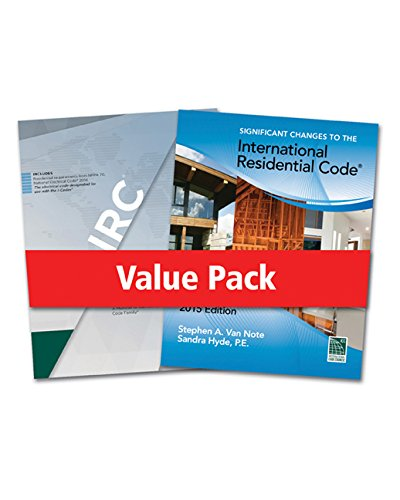 2015 International Residential Code for One- and Two- Family Dwellings and Significant Changes to the 2015 International Residential Code