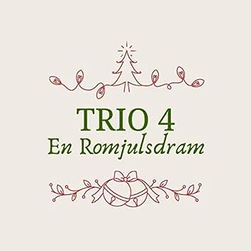 En Romjulsdram (feat. Trio4)