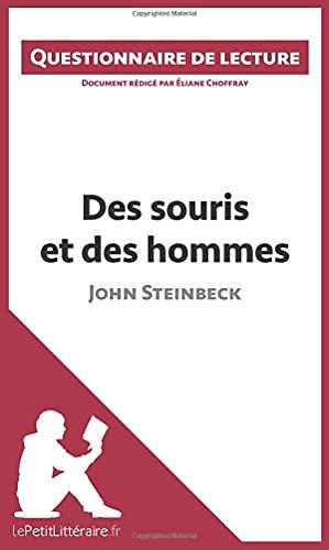 Des souris et des hommes de John Steinbeck: Questionnaire de lecture