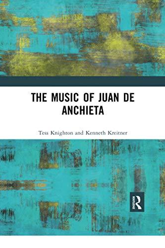 The Music of Juan de Anchieta