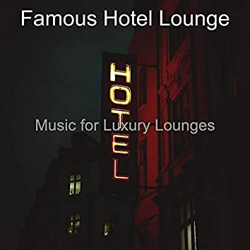 Music for Luxury Lounges