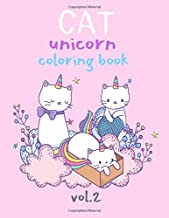 Cat Unicorn Coloring Book Vol.2: Fun with Numbers, Letters, Animals Easy and Big Coloring Books for Toddlers Kids Ages 2-4, 4-6, Girls, Fun Early ... coloring activity books) (cutecatunicorn)