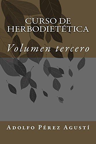 Curso de herbodietética: Volumen tercero (Cursos formativos nº 3)