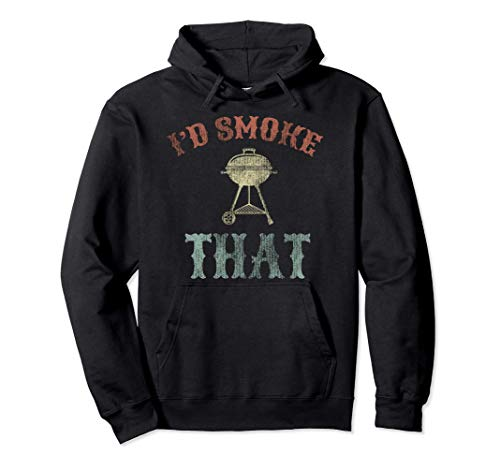 Id Smoke That Carne Fumador Parrilla Barbecue Regalo Sudadera con Capucha