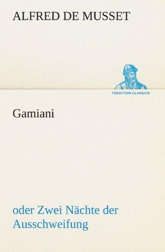 Gamiani: oder Zwei Nächte der Ausschweifung (TREDITION CLASSICS)
