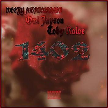 1402 (feat. Owi Jayson & Toby Raloe)