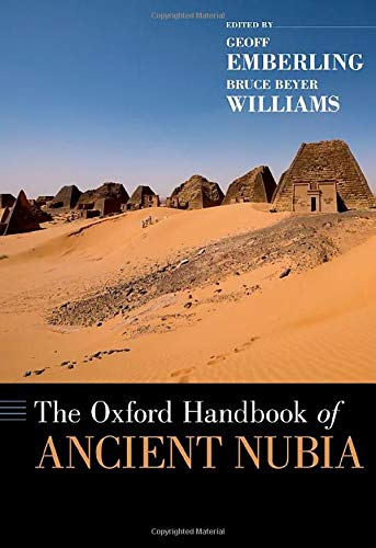 Compare Textbook Prices for The Oxford Handbook of Ancient Nubia OXFORD HANDBOOKS SERIES 1 Edition ISBN 9780190496272 by Emberling, Geoff,Williams, Bruce