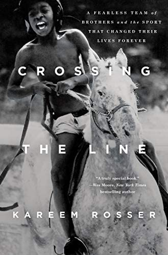 Crossing the Line A Fearless Team of Brothers and the Sport That Changed Their Lives Forever product image