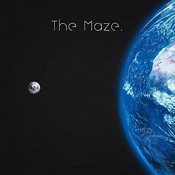The Maze.